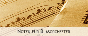 Noten f�r Blasorchester
