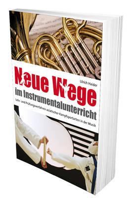 Neue Wege im Instrumentalunterricht