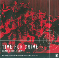 Time for Crime - Samba, Rock, Swing