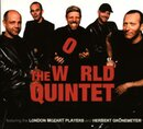 The World Quintet featuring the London Mozart Players and...