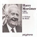 Harry Mortimer - A Tribute in Music