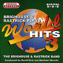 Brighouse & Rastrick plays World Hits 3