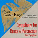Golden Eagle / Symphony for Brass and Percussion