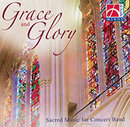 Grace and Glory - Sacred Music for Concert Band