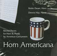 Horn Americana ? American Recital Pieces for Horn and Piano