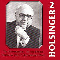 Symphonic Wind Music of David Holsinger 2