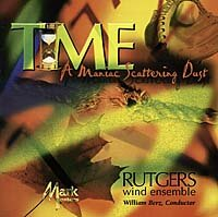 Time, A Maniac Scattering Dust