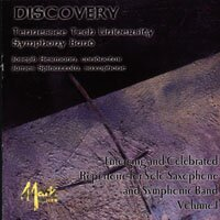 Discovery ? Emerging and Celebrated Repertoire for Solo Saxophone and Symphonic Band Volume I
