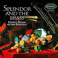 Splendor and the Brass - Festive Music of the Baroque