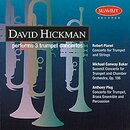 David Hickman, performs 3 trumpet concertos