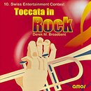 Toccata in Rock ? 10. Swiss Entertainment Contest