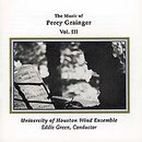 The Music of Percy Grainger Vol. 3