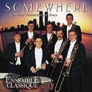 Somewhere, Ensemble Classique