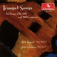 Trumpet Songs - Art Songs of the 19th and 20th Centuries
