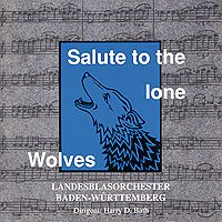 Salute to the Lone Wolves