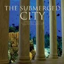 The Submerged City