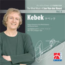 Kebek - The Wind Music of Jan Van der Roost Vol. 6
