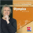 Olympica - The Wind Music of Jan Van der Roost Vol. 2