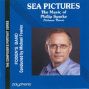 Sea Pictures - The Music of Philip Sparke (Vol. 3)