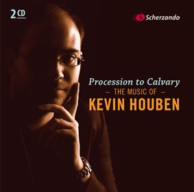 Procession to Calvary - The Music of Kevin Houben
