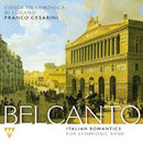 Belcanto - Italian Romantics for Symphonic Band