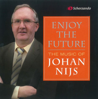 Enjoy the Future - The Music of Johan Nijs