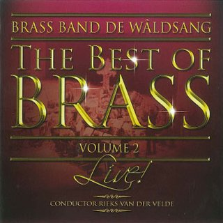 The Best of Brass (Vol. 2) - Brass Band de Waldsang - Live