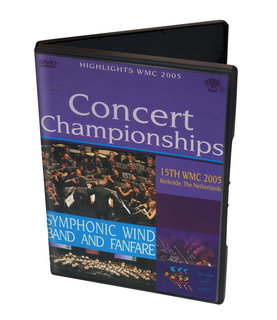 Concert Championships - Symphonic Wind Band and Fanfare - Highlights WMC 2005