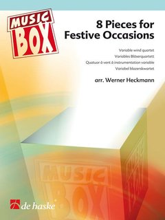 8 Pieces for Festive Occasions - Variable Wind Quartet