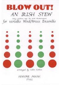 An Irish Stew - for variable Wind/Brass Ensemble