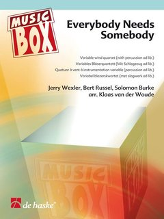 Everybody Needs Somebody - Variables Bläserquartett