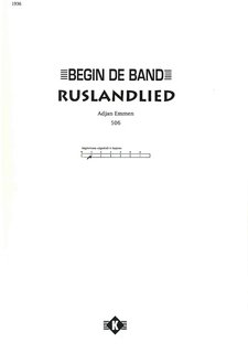 Ruslandlied - Begin de Band