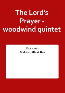 The Lords Prayer - woodwind quintet