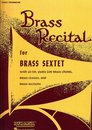 Brass Recital for Brass Sextet
