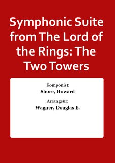 Symphonic Suite from The Lord of the Rings: The Two Towers