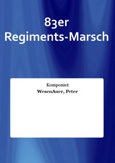 83er Regiments-Marsch