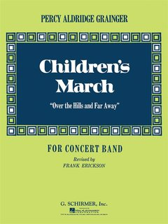 Childrens March (Over the Hills and Far Away)