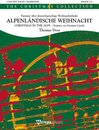 Christmas in the Alps - Alpenl�ndische Weihnacht