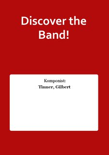 Discover the Band!