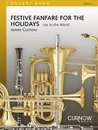 Festive Fanfare for the Holidays