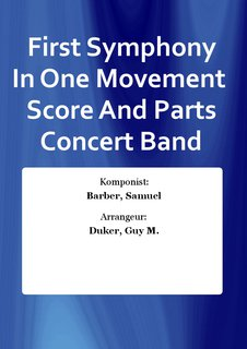 First Symphony In One Movement  Score And Parts Concert Band