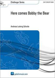 Here comes Bobby the Bear