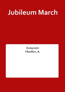 Jubileum March