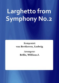 Larghetto from Symphony No.2