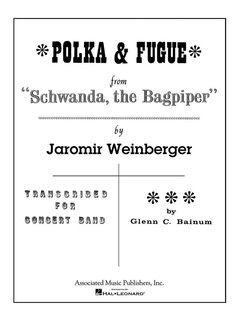 Polka & Fugue from Schwanda, the Bagpiper