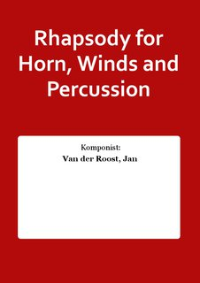 Rhapsody for Horn, Winds and Percussion