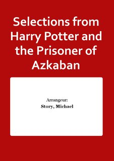 Selections from Harry Potter and the Prisoner of Azkaban