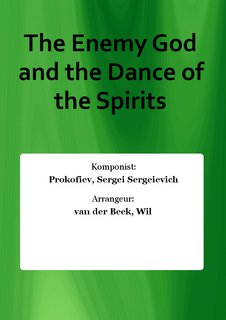 The Enemy God and the Dance of the Spirits