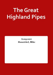 The Great Highland Pipes