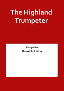 The Highland Trumpeter